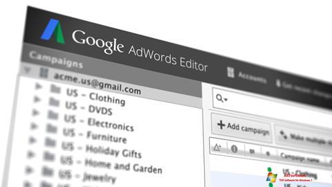 Screenshot AdWords Editor for Windows 7